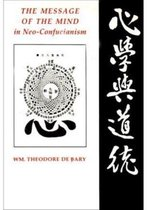 The Message of the Mind in Neo-Confucianism