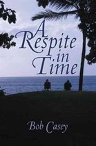 A Respite in Time
