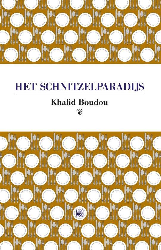 Het schnitzelparadijs - Khalid Boudou pdf epub