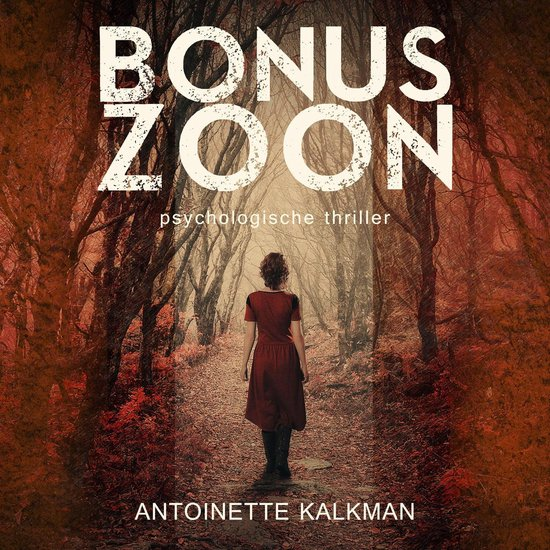 Bonuszoon - Antoinette Kalkman |