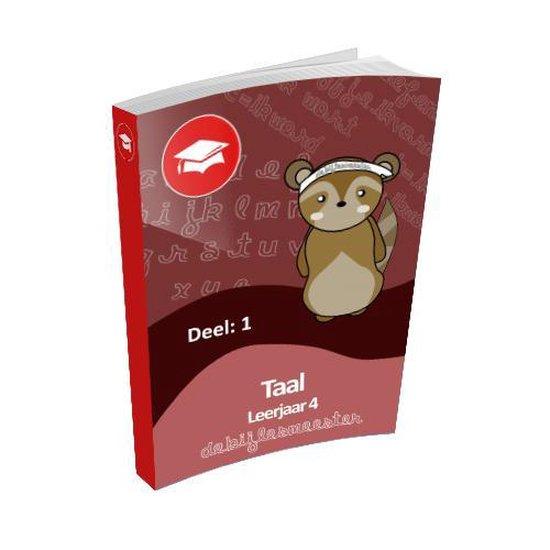 Oefenboek Leerjaar 4 Taal - Deel 1 - De Bijlesmeester |
