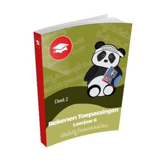 Oefenboek Leerjaar 6 Toepassingen - Deel 2 - De Bijlesmeester |