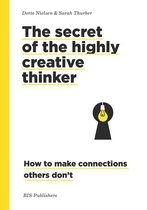 Secret of the Highly Creative Thinker