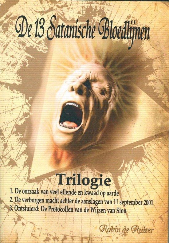 De 13 satanische bloedlijnen trilogie - Robin de Ruiter |