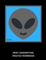 Alien Print Handwriting Practice Workbook