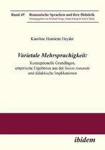 Varietale Mehrsprachigkeit. Konzeptionelle Grundlagen, empirische Ergebnisse aus der Suisse romande und didaktische Implikationen