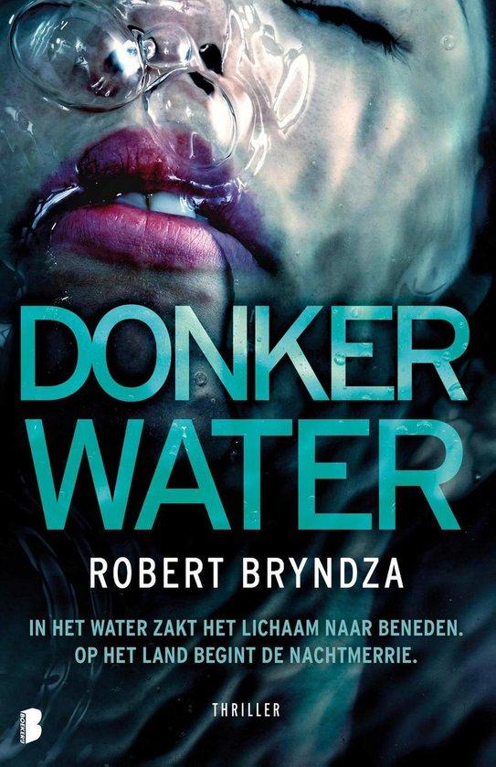 Boek cover Erika Foster 3 - Donker water van Robert Bryndza (Onbekend)