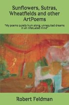 Sunflowers, Sutras, Wheatfields and other ArtPoems