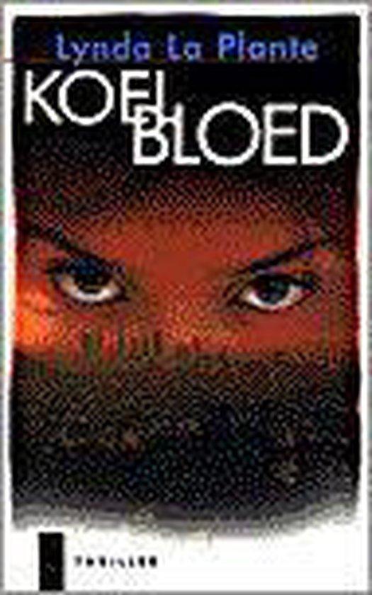 Koel Bloed - Lynda La Plante |