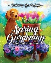 Spring Gardening Coloring Book