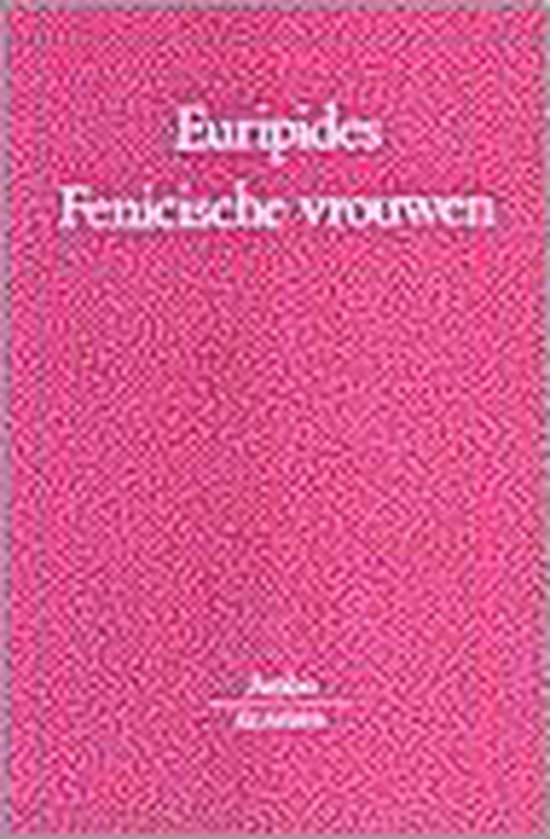 Fenicische vrouwen - Euripides |