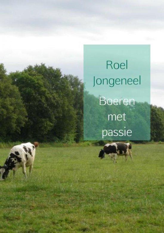 Boeren met passie - Roel Jongeneel pdf epub