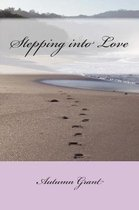 Stepping into Love