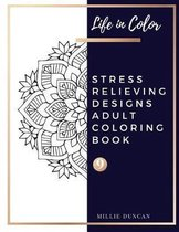 STRESS RELIEVING DESIGNS ADULT COLORING BOOK (Book 9)