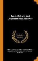Trust, Culture, and Organizational Behavior