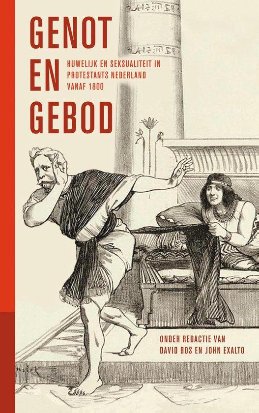 Jaarboek geschiedenis Nederlands protestantisme na - Genot en gebod - John Exalto | Readingchampions.org.uk