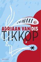 Boek cover Tikkop van Adriaan van Dis (Paperback)