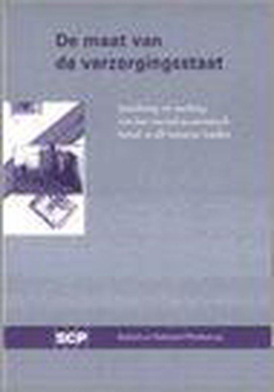 De Maat Van De Verzorgingsstaat - J.M. Wildeboer Schut |