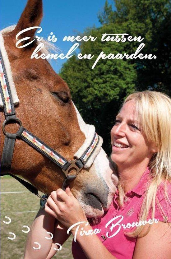 Er is meer tussen hemel en paarden - Tirza Brouwer |