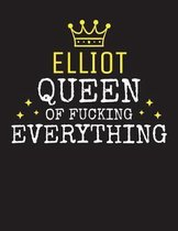 ELLIOT - Queen Of Fucking Everything