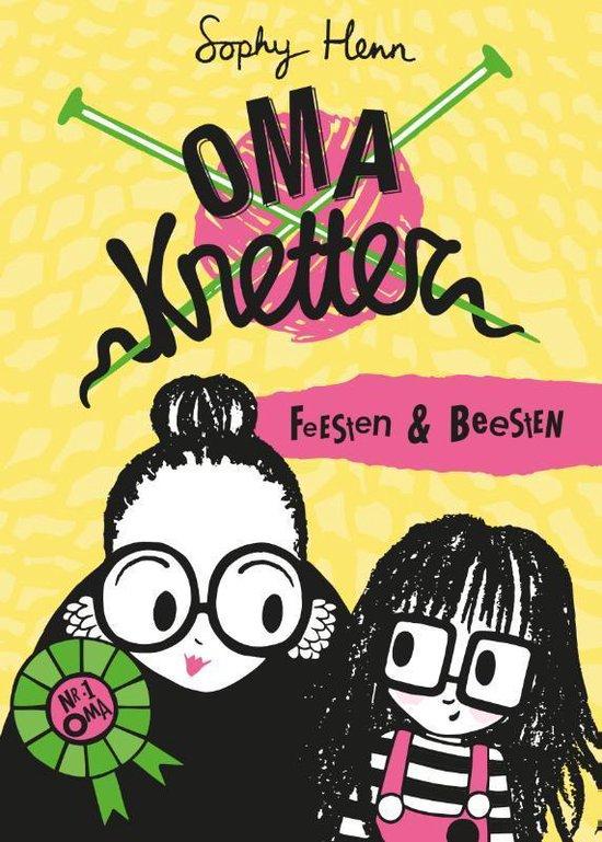Oma Knetter 2 - Feesten & Beesten - Sophy Henn  
