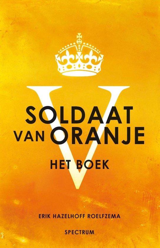 Soldaat van Oranje - Erik Hazelhoff Roelfzema pdf epub