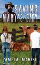 Saving Mary's Baby