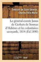 Le general-comte Janus de Gerbaix de Sonnaz d'Haberes et les volontaires savoyards