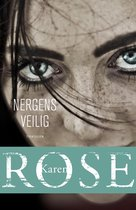 Boek cover Nergens veilig van Karen Rose (Paperback)