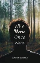 Who You Once Were