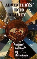 Adventures into Reality