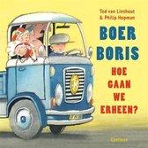 Boer Boris - Boer Boris, hoe gaan we erheen?