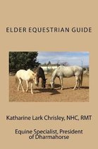The Elder Equestrian Guide