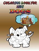 Coloring Book for Kids: Dogs
