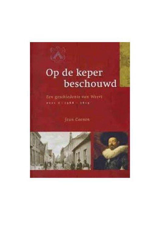 1568-1815 Op de keper beschouwd - J.C.G.W. Coenen |