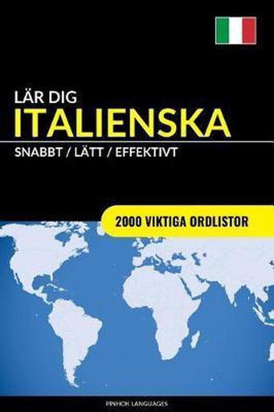 Lar dig Italienska - Snabbt / Latt / Effektivt