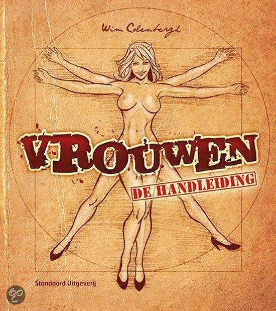 Vrouwen: De Handleiding - Wim Colenbergh |