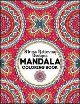 Stress Relieving Design Mandala Coloring Book