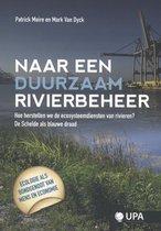Naar een duurzaam rivierbeheer