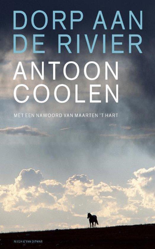Dorp Aan De Rivier - Antoon Coolen |