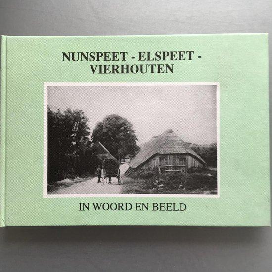 Nunspeet - Elspeet- Vierhouten - Uitgeverij Bakker  