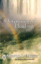 Outpouring of Healing