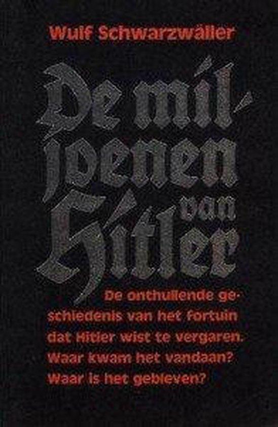 De miljoenen van Hitler - Schwarzwaller |
