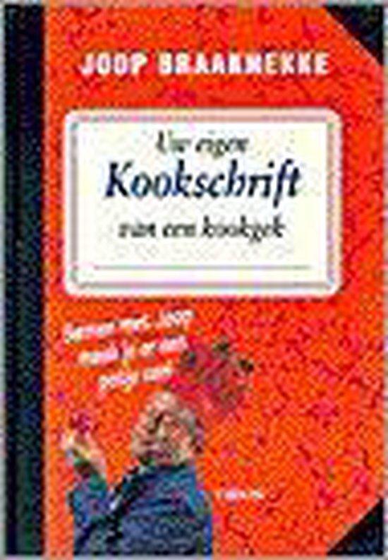 Uw eigen kookschrift van een kookgek - Joop Braakhekke pdf epub
