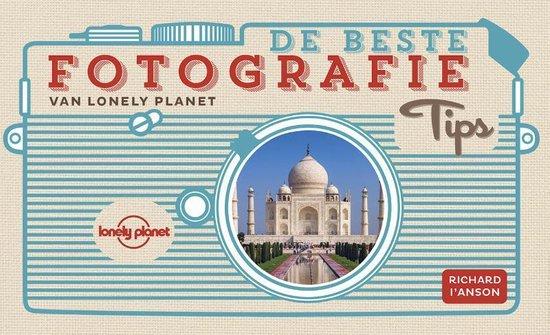 De beste fotografietips van Lonely Planet - Richard L`Anson pdf epub