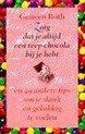 Zorg Dat Je Altijd Een Reep Chocola Bij