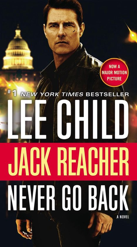 Jack Reacher: Never Go Back (Movie Tie-in Edition)