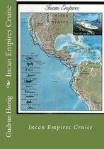 Incan Empire Cruise