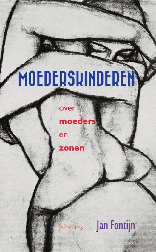 Moederskinderen - Jan Fontijn |