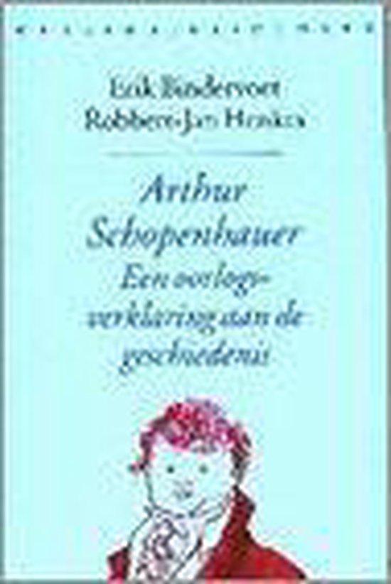 Arthur schopenhauer:oorlogsverklar. - Erik Bindervoet  